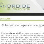 HTC Magic une annonce officielle lundi 27 avril pour la sortie Espagnole