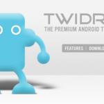 Twidroid Pro – Twidroid travaille sur une version premium de son client Twitter pour Android