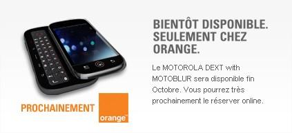 Motorola DEXT - MOTOBLUR - Tlphone Android - Motorola France -orange