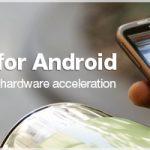 Opera Mobile- Le pincer pour zoomer et l'accélération matérielle annoncés