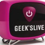 Le Journal du Geek présente la Geek's Live #3, le rendez-vous des Geeks !