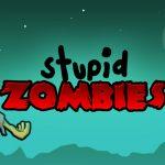 Stupid Zombies – Casser du zombie à la Angry Birds