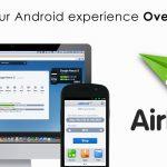 AirDroid – Administrer votre terminal Android depuis le navigateur de votre PC