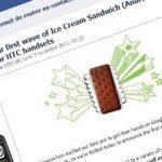 Ice Cream Sandwich – La liste des premier HTC qui auront la mise à jour