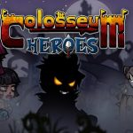 Colosseum Heroes – Version Android du RPG action disponible