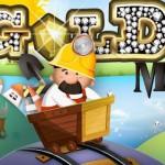 Mineurs d'or – Les temps sont durs allez chercher votre or