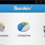 Test de la nouvelle version de Bankin' – Tous vos comptes au bout de vos doigts