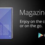 Google Play Magazines – Mais jusqu'où ira Google ?