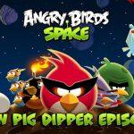 PigDipper – Les nouveaux niveaux aquatiques d'Angry Birds Space disponibles