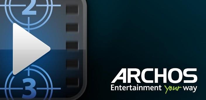 أروع مشغل فيديو الإطلاق Archos Video Player النسخة المدفوعة,بوابة 2013 f1c4d8af16b75a55310c