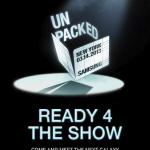 Unpacked, Ready 4 the Show – Samsung prépare activement son événement