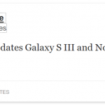 Samsung Galaxy S3 et Note 2 – La 4.2.2 avant l'été ?