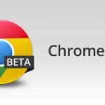 Chrome Beta – Support du plein écran et petites améliorations