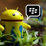 BlackBerry Messenger prochainement préinstallé sur une sélection de mobiles Android