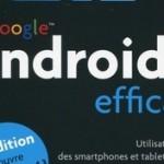 Android 4 efficace – La 2éme édition est diponible