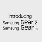 Les vidéos officielles du Samsung Galaxy S5, Gear 2 et Gear Fit