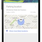 Google Now – Retrouver l'endroit où vous êtes garé