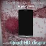 LG G3 – Nouvelle vidéo officielle sur l'écran Quad HD