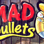 Mad Bullets – Disponible sur l'Amazon App Store