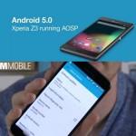 Lollipop – Xperia Z3 et Galaxy S5 en vidéos #AOSP