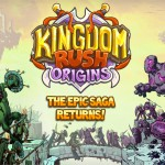 Kingdom Rush Origins – Ne prévoyez rien ce week end