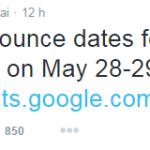 Google I/O 2015 les 28 et 29 mai a San francisco