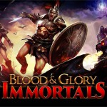 BLOOD & GLORY: IMMORTALS – Sauvez le monde antique !