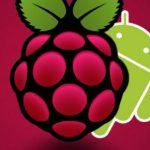 Android 7.0 Nougat sur Raspberry Pi 3 pour bientôt