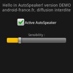 L'application AutoSpeaker active rapidement le mode haut-parleur