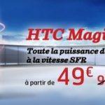 SFR baisse ses prix sur le HTC Magic