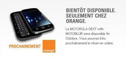 Motorola DEXT - MOTOBLUR - Tlphone Android - Motorola France -orange