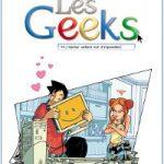 Concours Les Geeks la BD – Gagnez le Tome 4 dédicacé