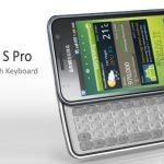 Samsung Galaxy S Pro avec clavier physique