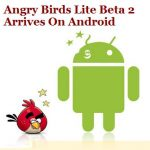 Angry Birds – Propose une nouvelle version Lite Beta 2