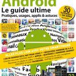 Android, le guide ultime – Bientôt dans toutes les bonnes crèmeries