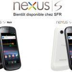 Nexus S – Sortie chez SFR repoussée au 4 mars