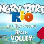 Angry Birds Rio – Les nouveaux niveaux Beach Volley dispos sur Android Market