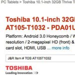 Toshiba Thrive – On a enfin le nom de la tablette sous Honeycomb