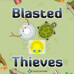 Blasted Thieves – Oui encore un tower defence