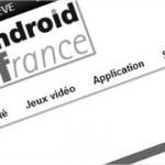 Android France recrute – Rédacteurs invités et testeurs [terminé]
