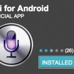 Siri pour Android – Un petit tour et puis s'en va