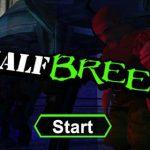 Half Breed – Non c'est pas un jeu ludo-éducatif