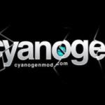 Cyanogen 9 – Avec gestion de son accès ROOT
