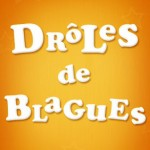 Drôles de blagues – Version Android de l'application disponible
