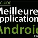 Meilleures applications Android – Les gagnants des 2 exemplaires sont…