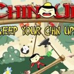 Chin Up – Garder l'équilibre vous devrez