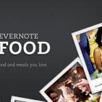 Evernote Food – Prenez note des plats qui vous ont marqué