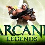 Arcane Legends – Le nouveau MMORPG de Spacetime Studio sur le Google Play
