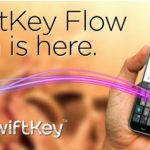 SwiftKey Flow Beta – Nouvelle version de SwiftKey avec Swype