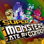 Super Monsters Ate My Condo – N'y jouez pas vous allez être accroc